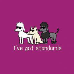 I've Got Standards (Ladies L only)