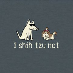 I Shih Tzu Not (Lightweight Unisex)