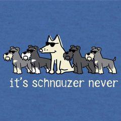 It's Schauzer Never (Lightweight Unisex L only)