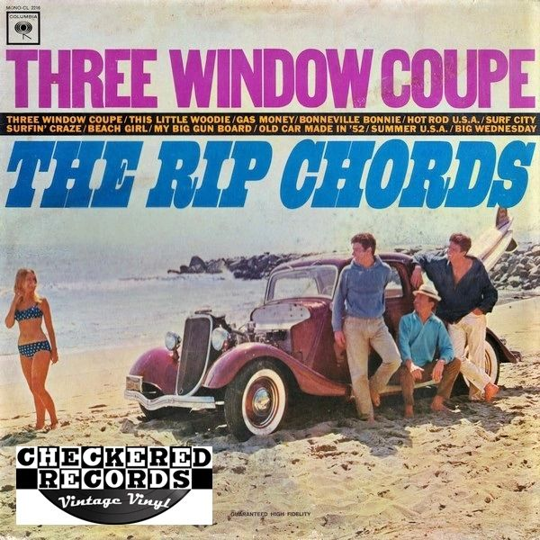 The Rip Chords Three Window Coupe MONO First Year Pressing 1964 US Columbia ‎CL 2216 Vintage Vinyl Record Album