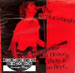 The Replacements In Heaven There Is No Beer First Year Pressing 1984 US Toast Records Jonesco Records ‎JONESCO 10,100 Vintage Vinyl Record Album