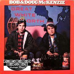 Bob & Doug McKenzie Great White North First Year Pressing 1981 US Mercury SRM-1-4034 Vintage Vinyl Record Album