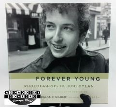 Vintage 2005 Forever Young Photographs Of Bob Dylan Douglas R. Gilbert and Dave Marsh Da Capo Press Books Hardcover Book