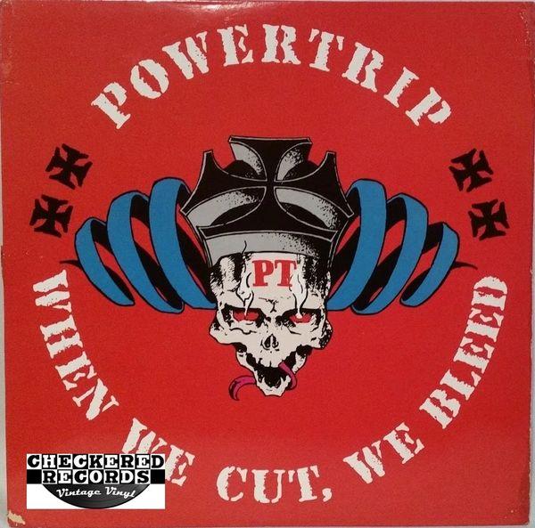 Vintage Powertrip When We Cut We Bleed Second Pressing 1987 US PVC Records PVC 6918 Vintage Vinyl LP Record Album