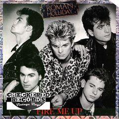 Vintage Roman Holliday Fire Me Up First Year Pressing 1984 US Jive JL8-8252 Vintage Vinyl LP Record Album