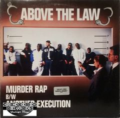 Vintage Above The Law Murder Rap B/W Another Execution First Year Pressing 1990 US Ruthless Records ‎49 73155 Vintage Vinyl LP Record Album