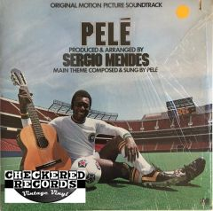 Vintage Pelé (Original Motion Picture Soundtrack) Sérgio Mendes First Year Pressing 1977 US Atlantic ‎SD 18231 Vinyl LP Record Album
