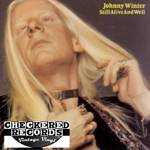 Johnny Winter Still Alive And Well First Year Pressing 1973 US Columbia ‎KC 32188 Vinyl Vinyl Record Album