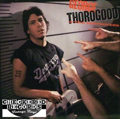 George Thorogood & The Destroyers Born To Be Bad First Year Pressing 1988 US EMI-Manhattan Records E1-46973 Vinyl LP Record Album