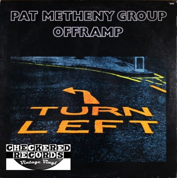 Pat Metheny Group ‎Offramp First Year Pressing ECM Records ECM-1-1216 Vintage Vinyl Record Album