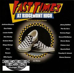 Fast Times At Ridgemont High Music From The Motion Picture First Year Pressing 1982 US Full Moon Asylum Records ‎– 60158-1 Vintage Vinyl Record Album
