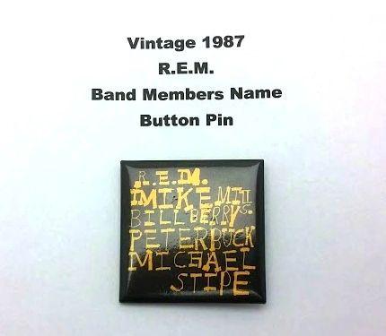 Vintage 1987 R.E.M. Band Members Name Button Pin