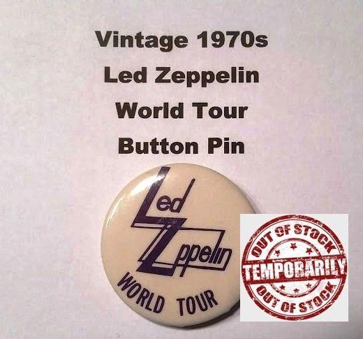 Vintage 1970s Led Zeppelin World Tour Button Pin