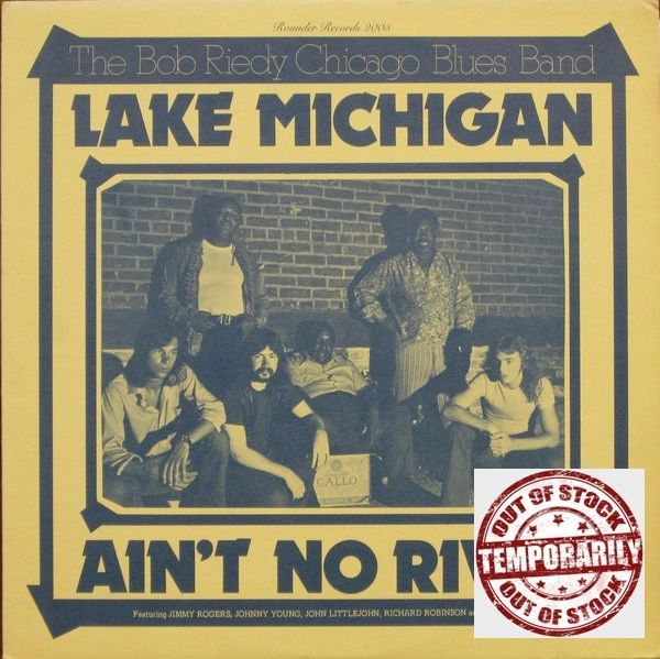 Vintage The Bob Riedy Chicago Blues Band ‎Lake Michigan Ain't No River 1973 US Rounder Records ‎2005 Vinyl LP Record Album