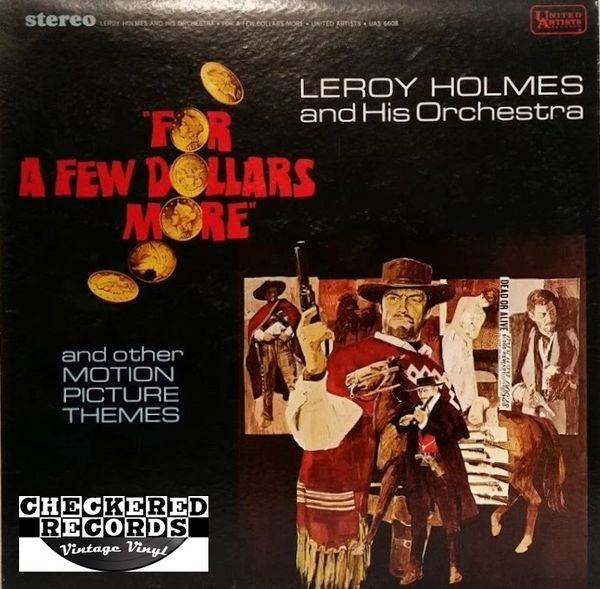 For A Few Dollars More And Other Motion Picture Themes LeRoy Holmes And His Orchestra First Year Pressing 1967 US United Artists Records ‎UAS 6608 Vintage Vinyl Record Album