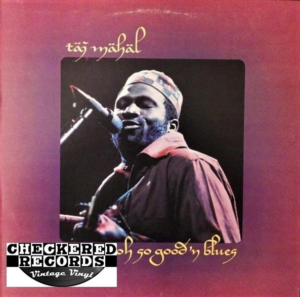 Taj Mahal Oooh So Good 'N Blues First Year Pressing 1973 US Columbia KC 32600 Vintage Vinyl Record Album