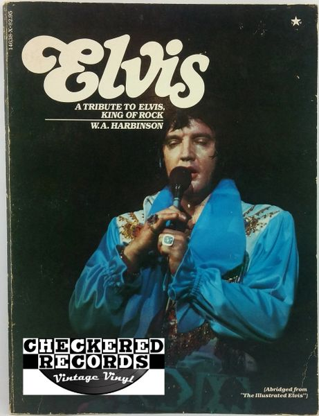 Vintage 1976 First Issue Elvis 'A Tribute to the King of Rock' by W. A. Harbinson