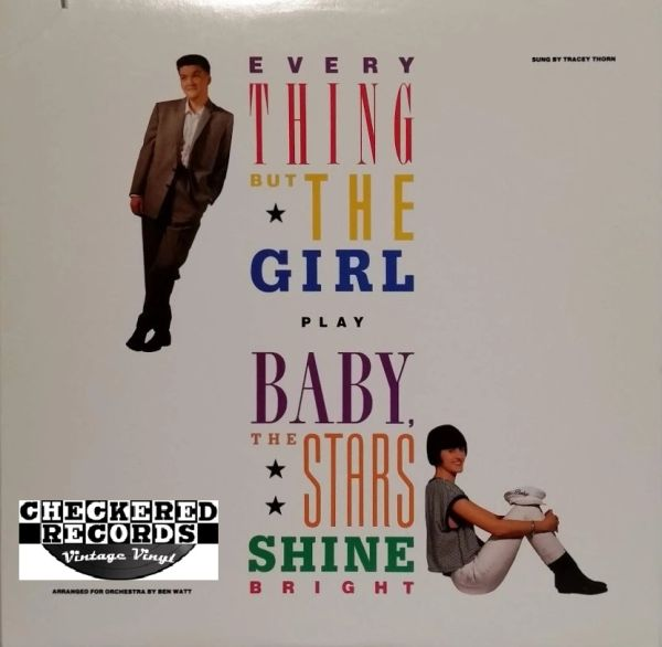 Everything But The Girl Baby The Stars Shine Bright First Year Pressing 1986 US Sire 1-25494 Vintage Vinyl Record Album