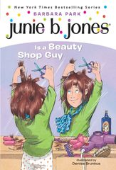 Book cover of Junie B. Jones is a Beauty Shop Guy.