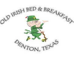 Old Irish Bed & Breakfast Denton, Texas Lodging - Where Every Day is St. Patrick's Day! NASCAR Spons