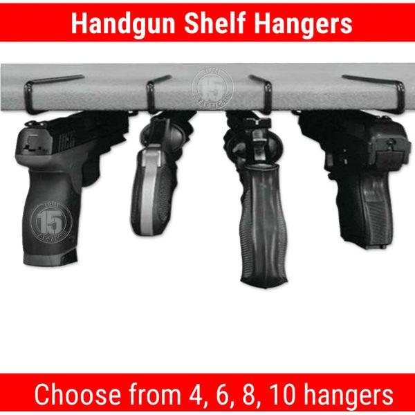 Handgun Shelf Hanger - Set of 4, 6, 8 or 10