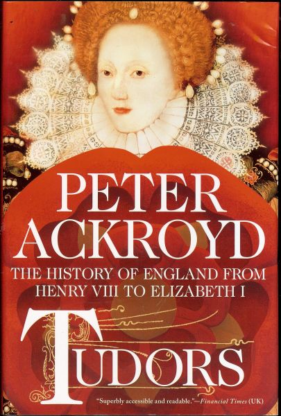 English Tudors, History of England from Henry VIII to Elizabeth I