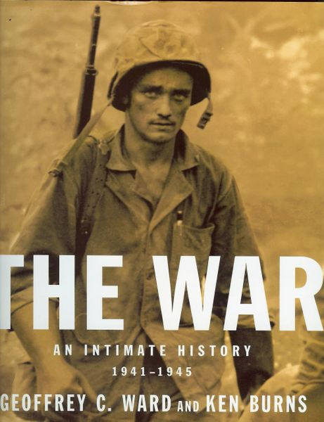 The War, An Intimate History 1941-1945