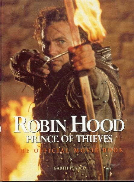Robin Hood Prince of Thieves, Official Movie Book