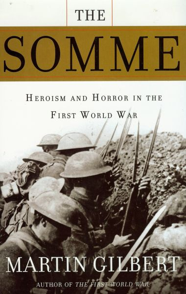 The Somme, Heroism and Horror in the First World War