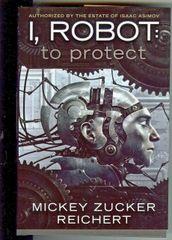 I , Robot to Protect