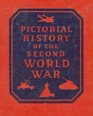 Pictorial History of the Second World War, Volume VI, Your Navy in Action