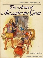 OSPREY 500 BC, #148, THE ARMY OF ALEXANDER THE GREAT