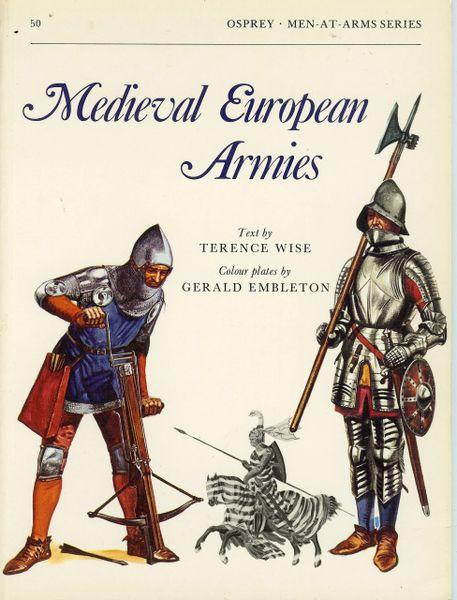 OSPREY, 1300's, #50, MEDIEVAL EUROPEAN ARMIES