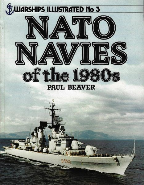 OSPREY, SHIPS, #3, NATO NAVIES OF THE 1980's