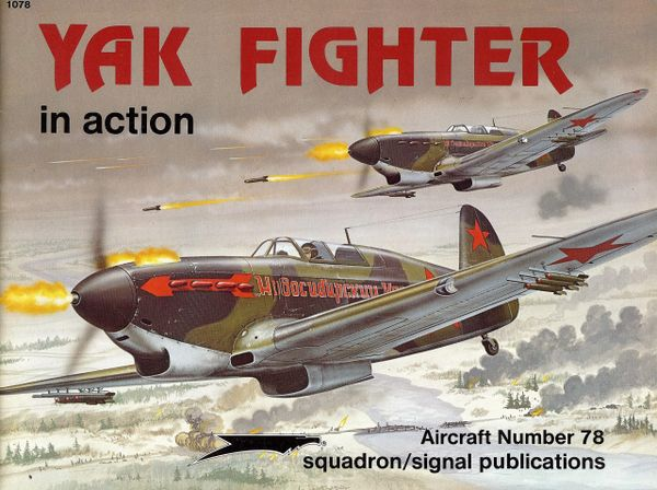 SQUADRON, RUSSIAN 1078, YAK FIGHTER