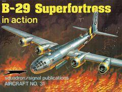 SQUADRON, USA #31, B-29 SUPERFORTRESS