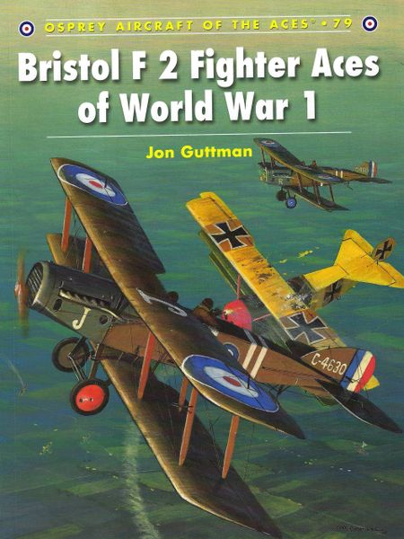 OSPREY, 1910'S, ACES #79, BRISTOL F 2 ACES OF WORLD WAR