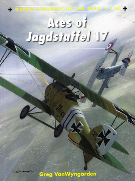 OSPREY, 1910'S, ACES #118 JAGDSTAFFEL 17 ACES OF WORLD WAR