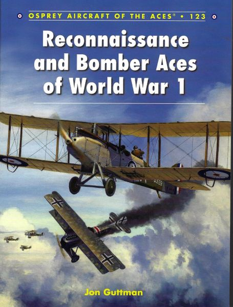 OSPREY, 1910'S, ACES #123 RECONNAISSANCE & BOMBER ACES OF WORLD WAR