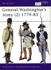 OSPREY, 1700'S, #290, GENERAL WASHINGTON'S ARMY 1779-1783 (2)