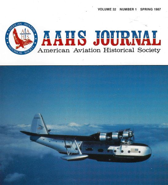 AAHS JOURNAL, AMERICAN AVIATION HISTORICAL SOCIETY, VOL. 32, NO. 1