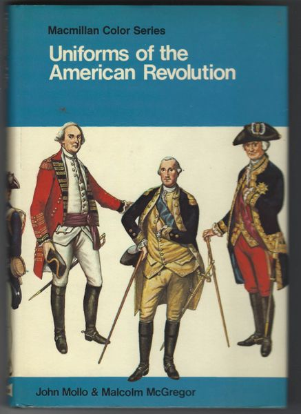 UNIFORMS OF THE AMERICAN REVOLUTION