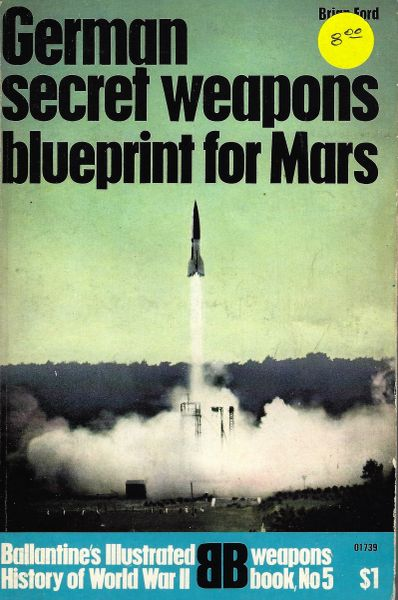 BALLANTINE #5, GERMAN SECRET WEAPONS BLUE PRINT FOR MARS