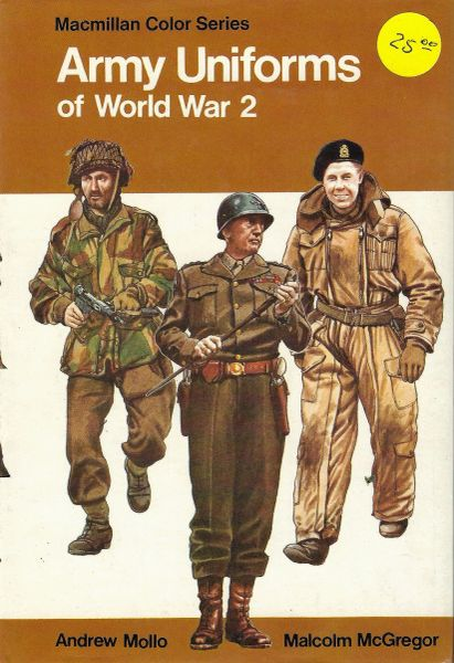 HARD COVER, 183 PAGES, US ARMY UNIFORMS OF WWII