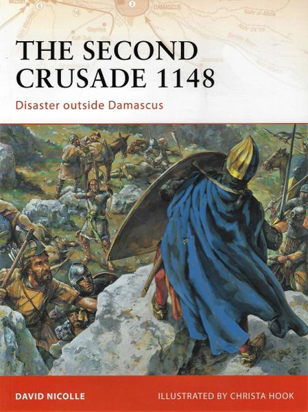 OSPREY, 1000's, #201, THE SECOND CRUSADE 1148