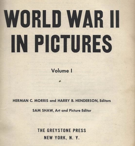 WORLD WAR II PICTURES, VOL I, 1931 - 0CT 1941