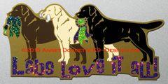 "Labrador Retriever 15"" Large Magnet ""LABS LOVE IT ALL"""