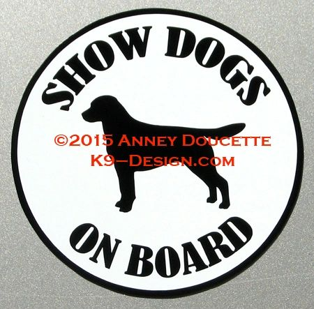 "Labrador Retriever SHOW -THERAPY - SERVICE DOG ON BOARD 6"" Magnet"