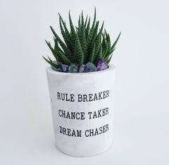 Cement Planter - Rule Breaker, Chance Taker, Dream Chaser