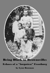 Being Black in Brownsville Lynn Bowman